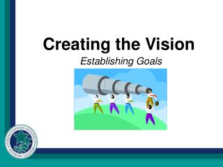 Creating the Vision