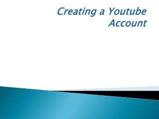 Creating a  Youtube Account
