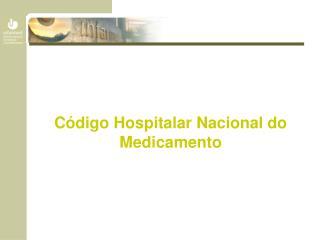 Código Hospitalar Nacional do Medicamento