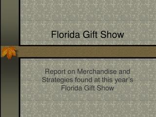 Florida Gift Show
