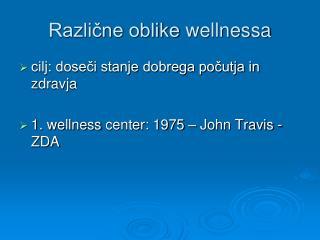 Različne oblike  wellnessa