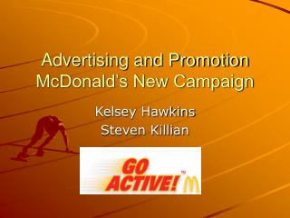 Advertising and Promotion McDonald s New Campaign