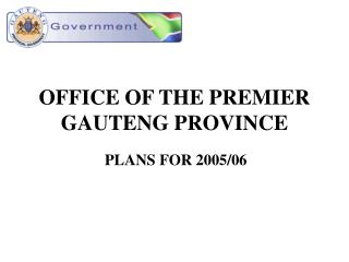 OFFICE OF THE PREMIER GAUTENG PROVINCE