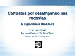 Contratos por desempenho nas rodovias A  Experiencia Brasileira