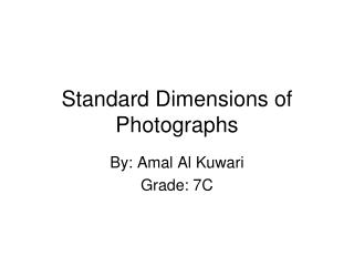 Standard Dimensions of  Photographs