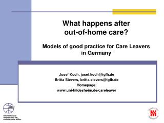 What happens after  out-of-home care? Models of good practice for Care Leavers  in Germany