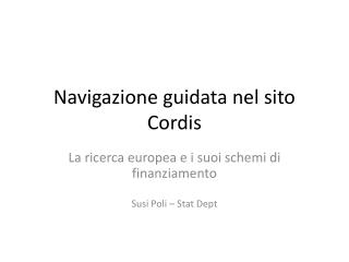Navigazione guidata nel sito Cordis