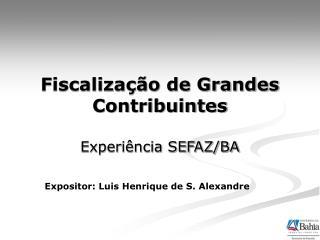 Fiscalização de Grandes Contribuintes