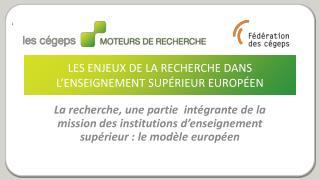 Les enjeux de la recherche dans l'enseignement supérieur européen