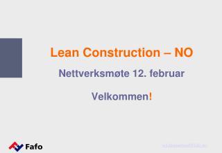 Lean Construction – NO Nettverksmøte 12. februar