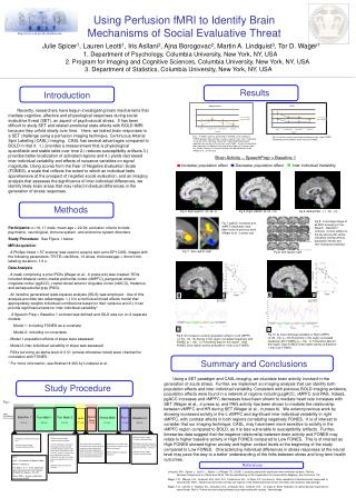Using Perfusion fMRI to Identify Brain                     Mechanisms of Social Evaluative Threat