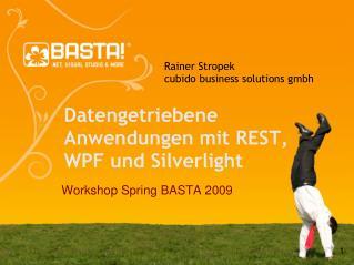 Datengetriebene Anwendungen mit REST, WPF und  Silverlight
