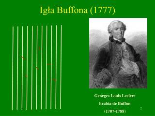 Igła Buffona (1777)