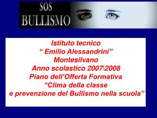 """Istituto tecnico """" Emilio Alessandrini"""" Montesilvano Anno scolastico 2007\2008"""