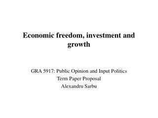Economic freedom, investment and growth