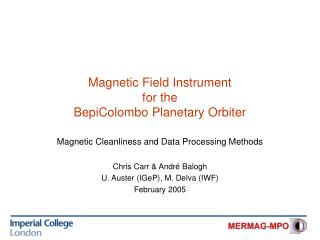 Magnetic Field Instrument  for the  BepiColombo Planetary Orbiter