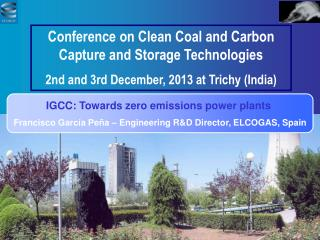 IGCC: Towards zero emissions power plants
