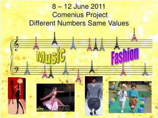 8 – 12 June 2011  Comenius Project  Different Numbers Same Values