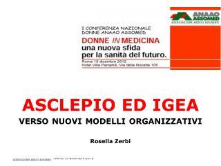 ASCLEPIO ED IGEA verso nuovi modelli organizzativi Rosella  Zerbi