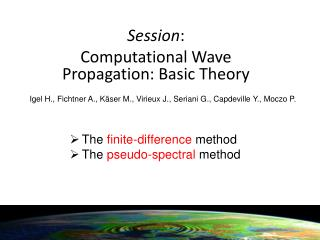 Session : Computational Wave Propagation: Basic Theory