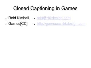 Closed Captioning in Games