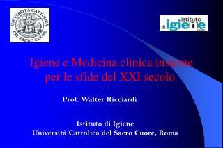 Istituto di Igiene Università Cattolica del Sacro Cuore, Roma
