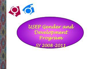 USEP Gender and Development Program SY 2008-2011