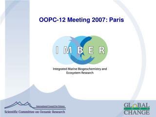 OOPC-12 Meeting 2007: Paris