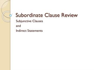 Subordinate Clause Review