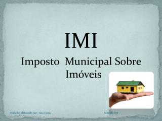 IMI Imposto  Municipal Sobre Imóveis