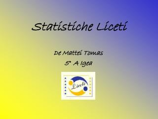 Statistiche Liceti