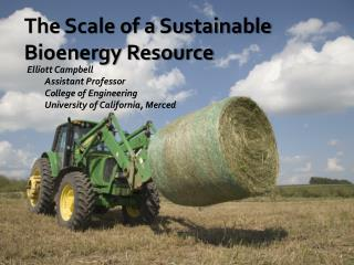 The Scale of a Sustainable Bioenergy Resource