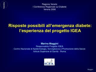 Marina Maggini Responsabile Progetto IGEA