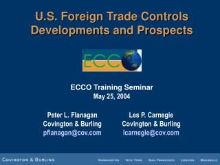 U.S. Foreign Trade Controls  Developments and Prospects