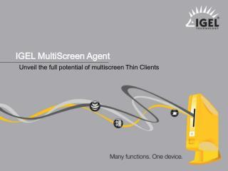 IGEL MultiScreen Agent
