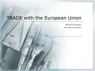 TRADE with the European Union