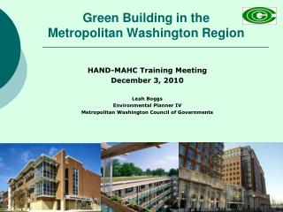 Green Building in the  Metropolitan Washington Region