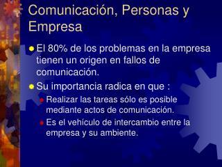 Comunicaci�n, Personas y Empresa