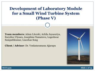 Development of Laboratory Module for a Small Wind Turbine System (Phase V)