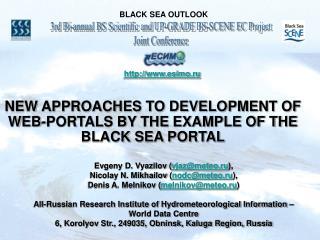 BLACK SEA OUTLOOK