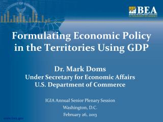 Formulating Economic Policy in the Territories Using GDP