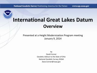 by David Conner Geodetic Advisor to the State of Ohio National Geodetic Survey, NOAA