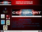 CEFISPORT - CENTRO DE ESTUDOS DE FISOLOGIA DO ESPORTE