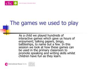 The games we used to play