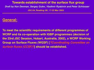 Towards establishment of the surface flux group