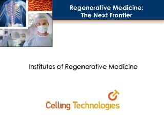 Institutes of Regenerative Medicine