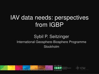 IAV data needs: perspectives from IGBP