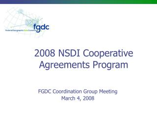 2008 NSDI Cooperative Agreements Program