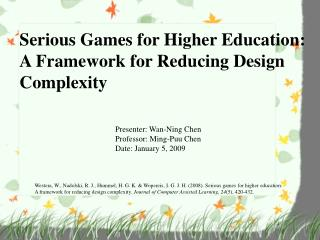 Serious Games for Higher Education : A  Framework for Reducing Design Complexity