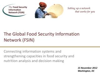 The Global Food Security Information Network (FSIN)